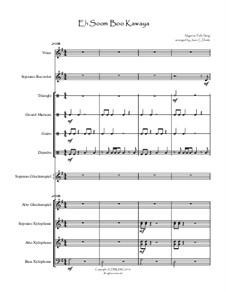 Eh Soom Boo Kawaya (African Folk Song): Arranged for orff ensemble by folklore