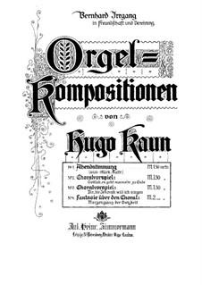 Fantasia on Chorale 'Morgenglanz der Ewigkeit': Fantasia on Chorale 'Morgenglanz der Ewigkeit' by Hugo Kaun