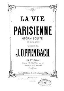La vie parisienne (Parisian Life): For piano by Jacques Offenbach