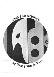 Trio for Strings: Score by Nancy Van de Vate