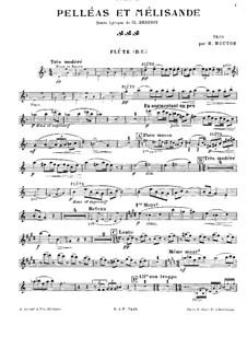 Pelléas et Mélisande, L.88: For piano trio – flute part by Claude Debussy