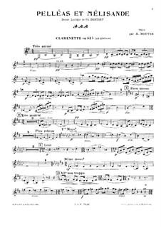Pelléas et Mélisande, L.88: For piano trio – clarinet part (ad libitum) by Claude Debussy
