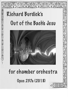 Out of the Bach's Jesu, Op.237a: Out of the Bach's Jesu by Richard Burdick