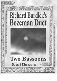 Bozeman Duet: For two bassoons, Op.243a by Richard Burdick