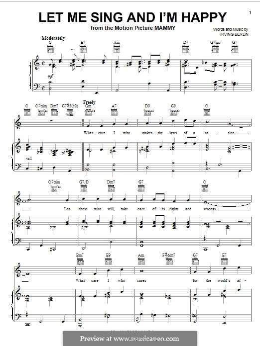 Let Me Sing and I'm Happy (Al Jolson): For voice and piano (or guitar) by Irving Berlin
