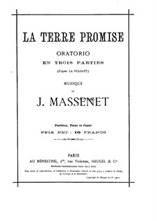 La Terre Promise: La Terre Promise by Jules Massenet