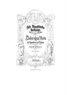 Songs without Words, Op.19, 30, 38, 53, 62, 67: For violin and piano by Felix Mendelssohn-Bartholdy