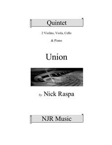 Union: Piano quintet (piano + string quartet) by Nick Raspa
