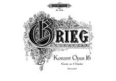 Piano Concerto in A Minor, Op.16: Arrangement for piano four hands by Edvard Grieg