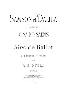 Samson and Dalila, Op.47: Airs de ballet, for Two Pianos Four Hands – Piano II Part by Camille Saint-Saëns
