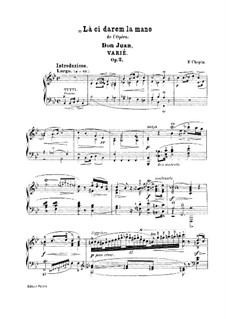 Variations on Theme 'Là ci darem la mano' from 'Don Giovanni' by Mozart, Op.2: For piano (with fingering) by Frédéric Chopin