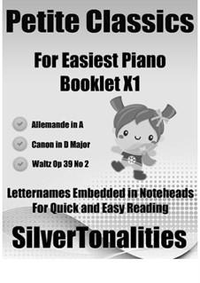 Petite Classics for Easiest Piano Booklet X1: Petite Classics for Easiest Piano Booklet X1 by Johannes Brahms, Johann Pachelbel, Ludwig van Beethoven