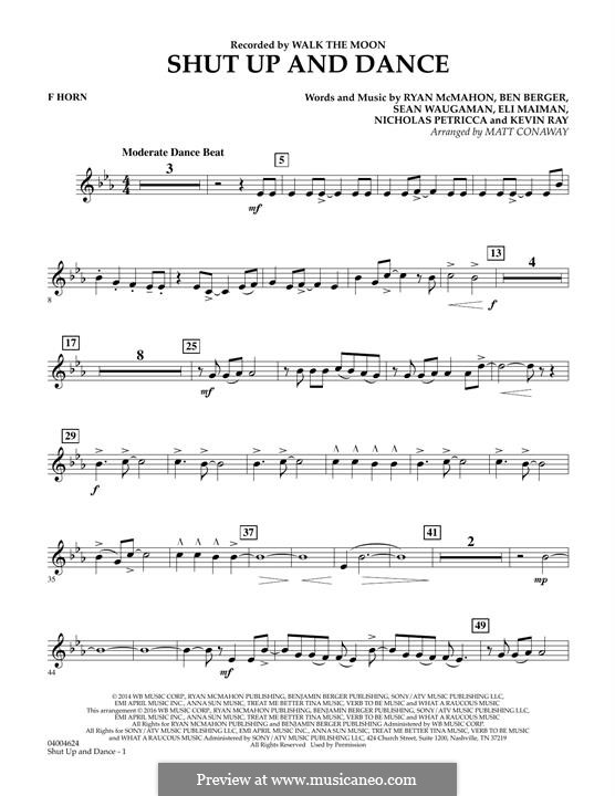Shut Up and Dance (Walk the Moon): F Horn part (arr. Matt Conaway) by Nicholas Petricca, Ryan McMahon, Eli Maiman, Ben Berger, Sean Waugaman