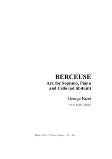 Berceuse (Lullaby): For soprano, piano and cello (ad lib) - with cello part by Georges Bizet