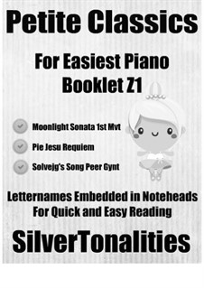 Petite Classics for Easiest Piano Booklet Z1: Petite Classics for Easiest Piano Booklet Z1 by Gabriel Fauré, Ludwig van Beethoven, Edvard Grieg