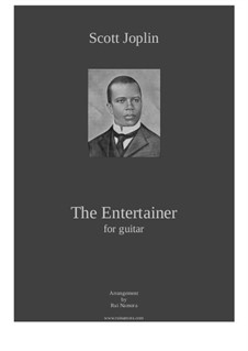 The Entertainer: For guitar by Scott Joplin
