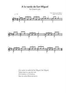 A la rueda de San Miguel: For guitar solo (D Major) by folklore
