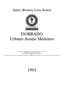 Dobrado 'Urbano Araujo Medeiros': Dobrado 'Urbano Araujo Medeiros' by Roniere Leite Soares