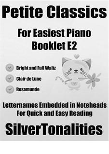 Petite Classics for Easiest Piano Booklet E2: Petite Classics for Easiest Piano Booklet E2 by Franz Schubert, Johann Strauss (Sohn), Claude Debussy