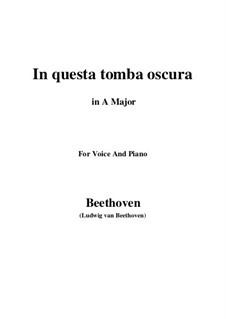 In questa tomba oscura, WoO 133: A Major by Ludwig van Beethoven