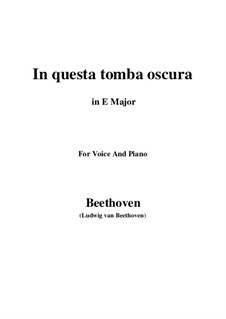 In questa tomba oscura, WoO 133: E Major by Ludwig van Beethoven