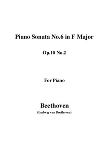 Sonata for Piano No.6, Op.10 No.2: For a single performer by Ludwig van Beethoven
