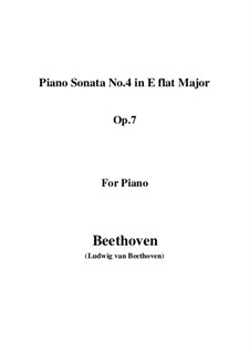 Sonata for Piano No.4, Op.7: For a single performer by Ludwig van Beethoven