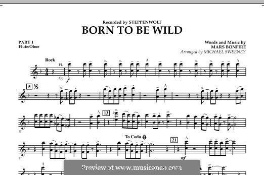 Born To Be Wild (arr. Michael Sweeney): Pt.1 - Flute/Oboe part by Mars Bonfire