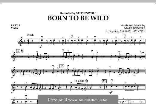 Born To Be Wild (arr. Michael Sweeney): Pt.1 - Violin part by Mars Bonfire