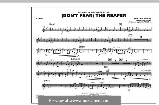 Don't Fear / The Reaper (Blue Oyster Cult): F Horn part (arr. Paul Murtha) by Donald Roeser
