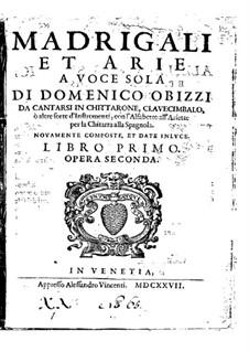 Madrigali et arie a voce sola, Op.3: Madrigali et arie a voce sola by Domenico Obizzi