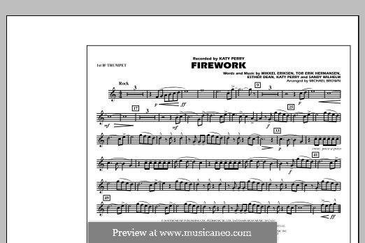Firework (arr. Michael Brown): 1st Bb Trumpet part by Esther Dean, Katy Perry, Mikkel Storleer Eriksen, Sandy Wilhelm, Tor Erik Hermansen