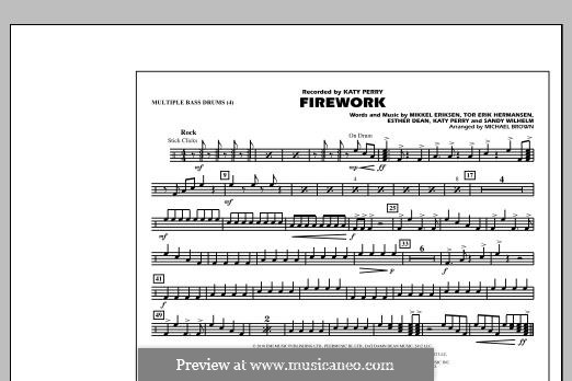Firework (arr. Michael Brown): Multiple Bass Drums part by Esther Dean, Katy Perry, Mikkel Storleer Eriksen, Sandy Wilhelm, Tor Erik Hermansen