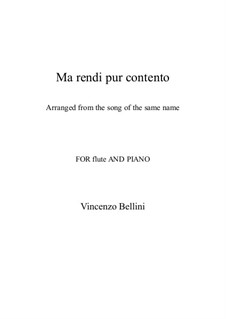 Ma rendi pur contento: For flute and piano by Vincenzo Bellini