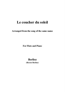 Le coucher du soleil, H.38: For flute and piano by Hector Berlioz