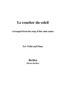 Le coucher du soleil, H.38: For violin and piano by Hector Berlioz