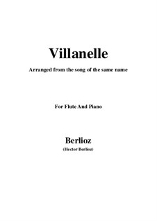 Les nuits d'été (Summer Nights),  H.81 Op.7: No.1 Villanelle, for flute and piano by Hector Berlioz