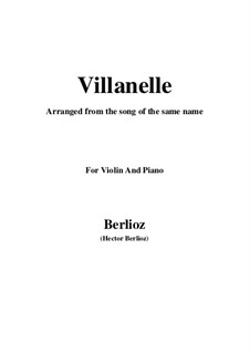 Les nuits d'été (Summer Nights),  H.81 Op.7: No.1 Villanelle, for violin and piano by Hector Berlioz