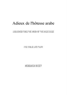 Adieux de l'hôtesse arabe: For violin and piano by Georges Bizet