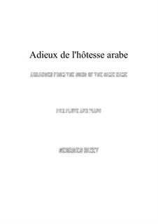 Adieux de l'hôtesse arabe: For flute and piano by Georges Bizet