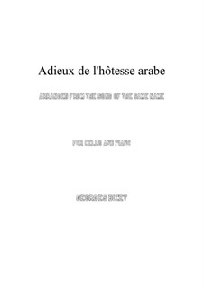 Adieux de l'hôtesse arabe: For cello and piano by Georges Bizet
