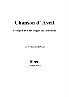 Chanson d'avril (Song of April): For violin and piano by Georges Bizet
