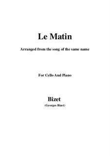 Le Matin: For cello and piano by Georges Bizet