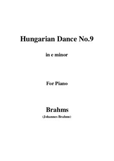 Dance No.9 in E Minor: For piano by Johannes Brahms