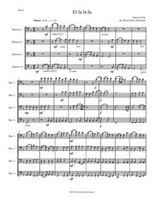 Et la la la: For 4 bassoons by Ninot le Petit