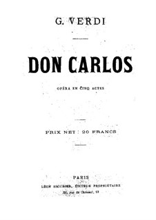 Don Carlos: Arrangement for voices and piano (Five act version) by Giuseppe Verdi