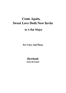 Come Again: For voice and piano (A flat Major) by John Dowland