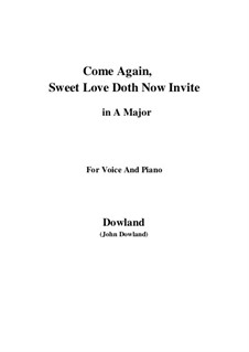 Come Again: For voice and piano (A Major) by John Dowland