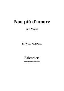 Non più d'amore: For voice and piano (F Major) by Andrea Falconieri