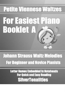 Petite Viennese Waltzes for Easiest Piano: Booklet A by Johann Strauss (Sohn)